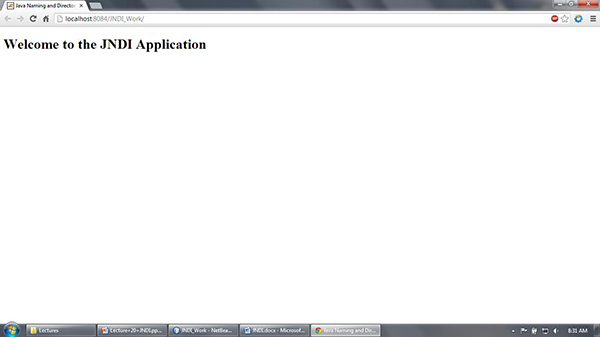 This screen shows that the application is running in the localhost and the port is 8084 respectively