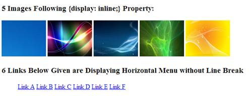 Above figure is output of display inline script in which HTML elements are following the specified display property