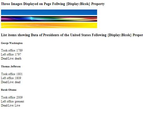 Above figure output of {display:block} script in which HTML elements are following the specified CSS display property